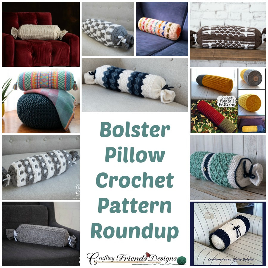 Bolster Pillow Crochet Pattern Roundup by Crafting Friends Designs