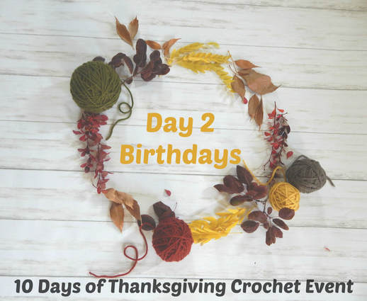 10 Days of Thanksgiving Crochet Event 2018 day 2
